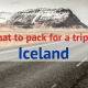 What to pack for a trip to Iceland