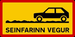 Icelandic traffic signs - Seinfarinn Vegur